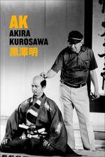 Affiche A.K. Akira Kurosawa