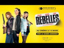 Video de Rebelles