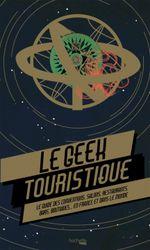 Couverture Le Geek touristique