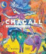 Couverture Marc Chagall, du noir et blanc à la couleur/ 1948-1985