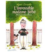 Couverture L'impossible madame Bébé