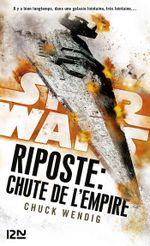 Couverture Chute de l'Empire - Star Wars : Riposte, tome 3