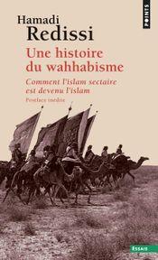 Couverture Une histoire du wahhabisme