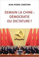 Couverture Demain la Chine : démocratie ou dictature ?