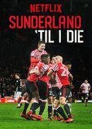 Affiche Sunderland: Envers et contre tous