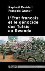 Couverture L'Etat français et le génocide des Tutsis au Rwanda