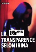 Couverture La transparence selon Irina