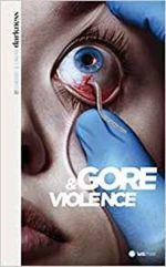 Couverture Darkness, censure et cinéma (1. Gore & violence)