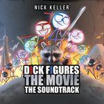 Pochette Dick Figures the Movie (Original Motion Picture Soundtrack)