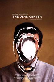 Affiche The Dead Center