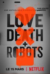 Affiche Love, Death & Robots