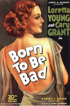 Affiche Born to Be Bad