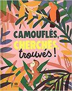 Couverture Camouflés, cherchés, trouvés !