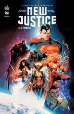 Couverture La Totalité - Justice League : New Justice, tome 1