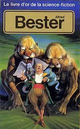 Couverture Le Livre d'Or de la science-fiction : Alfred Bester