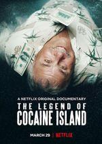 Affiche La légende de cocaïne Island