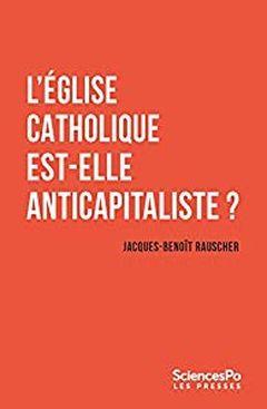 Couverture L'Eglise catholique est-elle anticapitaliste?