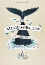 Couverture Le Marquis de la Baleine