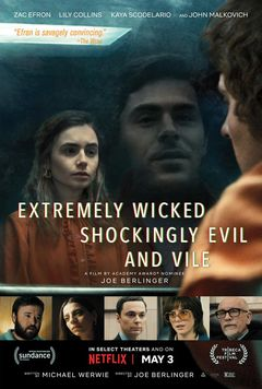 Affiche Extremely Wicked, Shockingly Evil and Vile