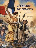 Couverture L'Enfant aux pistolets