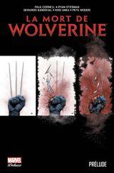 Couverture La Mort De Wolverine : Prélude