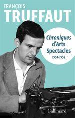 Couverture Chroniques d'«Arts-Spectacles»