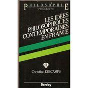 Couverture Les idées philosophiques contemporaines en France
