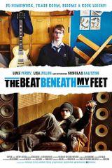 Affiche The Beat Beneath My Feet