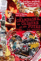 Couverture Du champagne, un cadavre et des putes - Tome 1