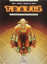 Couverture Agent du chaos - Travis, tome 3