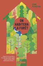 Couverture On habitera la forêt