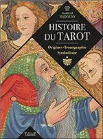 Couverture Histoire du Tarot - Origines, Iconographie, Symbolisme