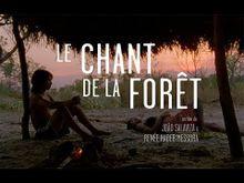 Video de Le Chant de la forêt