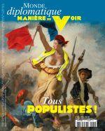 Couverture Tous populistes ! - Manière de voir, tome 164