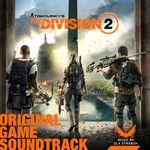 Pochette Tom Clancy's the Division 2: Original Game Soundtrack (OST)
