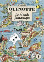 Couverture Quenotte et le monde fantastique, tome 1