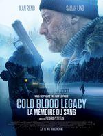 Affiche Cold Blood Legacy - La mémoire du sang