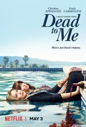 Affiche Dead To Me