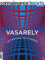 Couverture Connaissance des Arts - Vasarely - Le partage des formes