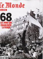Couverture Le Monde - HS 61H - 68 , les jours qui ébranlèrent la France