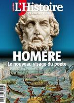 Couverture L'Histoire - Les Collections - n°82 - Homère - Le nouveau visage du poète