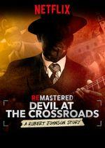 Affiche Remastered : Devil at the Crossroads