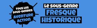 Cover Tous les sous-genres AVENTURE/ACTION : Fresque historique