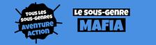 Cover Tous les sous-genres AVENTURE/ACTION : Mafia