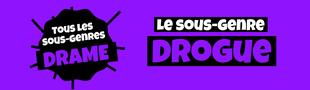Cover Tous les sous-genres du DRAME : Drogue