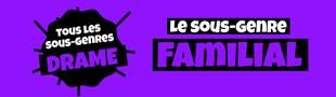Cover Tous les sous-genres du DRAME : Familial