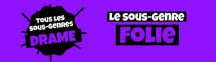 Cover Tous les sous-genres du DRAME : Folie