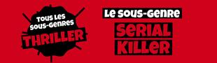 Cover Tous les sous-genres du THRILLER : Serial killer