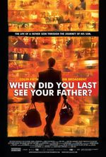 Affiche When Did You Last See Your Father ?