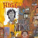 Pochette Le meilleur de Jacques Higelin pour tout le monde